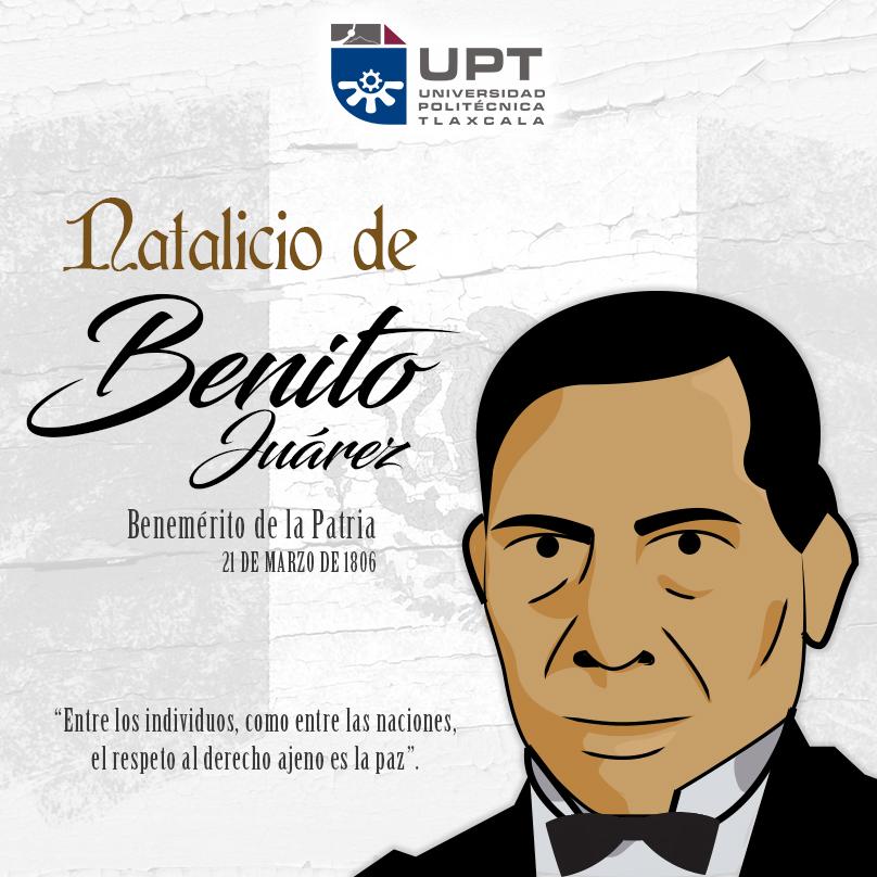 Natalicio de Don Benito Juárez.