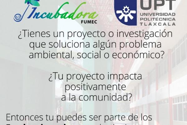 Convocatoria FUMEC-UPT 2018 Incubación de Alto Impacto (1)
