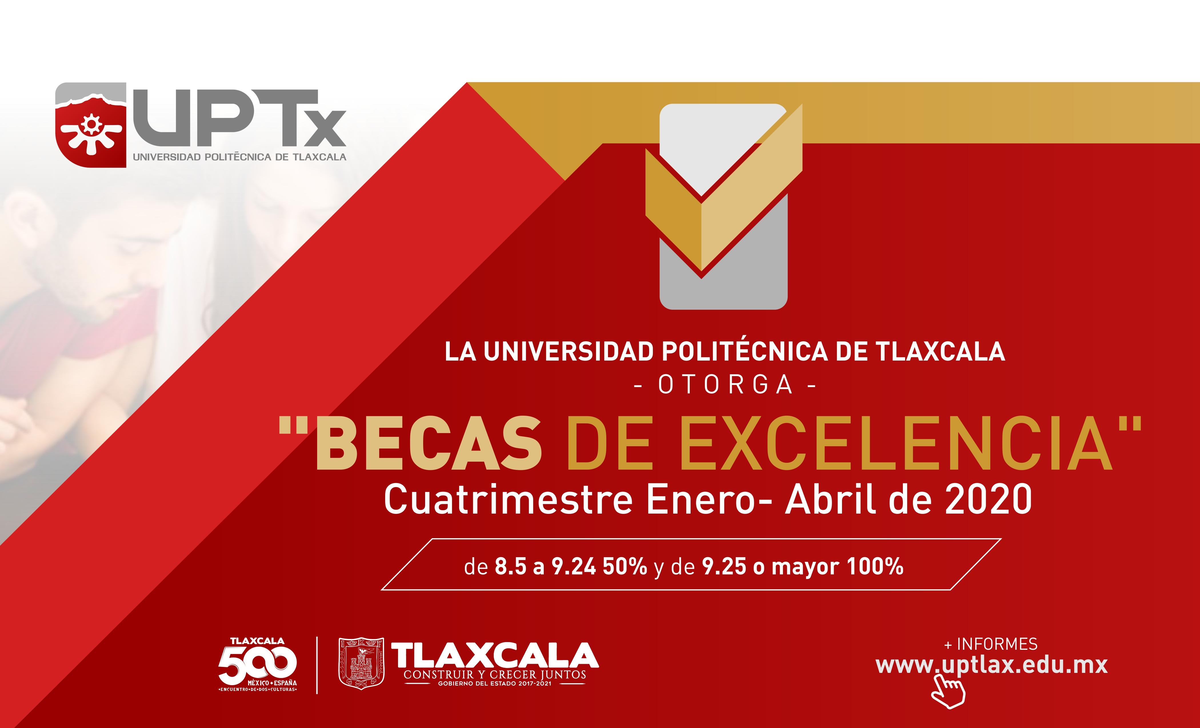 Beca Excelencia UPTx Ene-Abr 2020