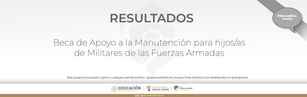 Resultados de Beca Apoyo la Manutención para hijos/as de Militares de las Fuerzas Armadas 2021